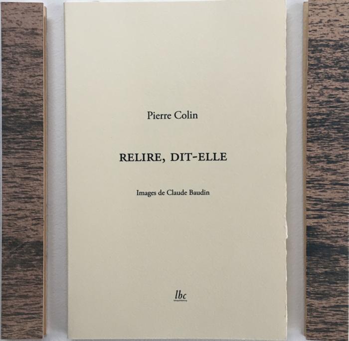 quatre vues du livre Relire dit-elle, Pierre Colin et Claude Baudin